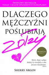 Dlaczego mężczyźni poślubiają zołzy - Sherry Argov | mała okładka