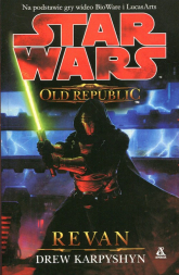 Star Wars The Old Republic Revan - Drew Karpyshyn | mała okładka