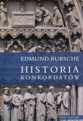 Historia konkordatów - Edmund Bursche | mała okładka