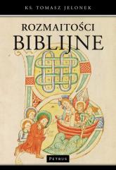 Rozmaitości biblijne - Tomasz Jelonek | mała okładka