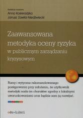 Zaawansowana metodyka oceny ryzyka w publicznym zarządzaniu kryzysowym -    mała okładka