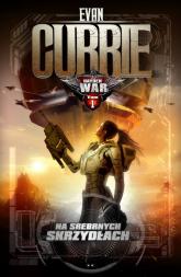 Hayden War: Na Srebrnych Skrzydłach - Evan Currie | mała okładka