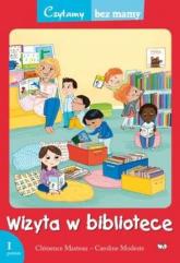 Wizyta w bibliotece Czytamy bez mamy 1 poziom - Clemence Masteau | mała okładka