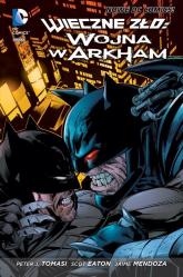 Wieczne zło - Wojna w Arkham - zbiorowe opracowanie | mała okładka