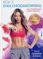Rok z Ewą Chodakowską Twój dziennik fitness - Chodakowska Ewa, Kavoukis Lefteris | mała okładka