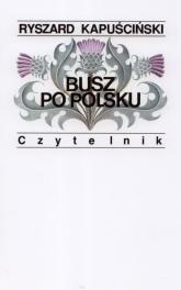 Busz po polsku - Ryszard Kapuściński | mała okładka