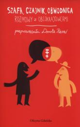 Szafa, czajnik, obwodnica Rozmowy z obcokrajowcami - Dorota Karaś | mała okładka