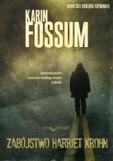 Zabójstwo Harriet Krohn - Karin Fossum | mała okładka