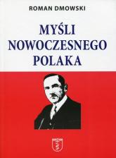 Myśli nowoczesnego Polaka - Roman Dmowski   mała okładka
