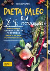 Dieta paleo dla początkujących - Elisabeth Lange | mała okładka