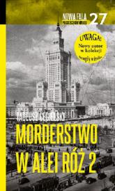 Morderstwo w Alei Róż 2 - Tadeusz Cegielski | mała okładka