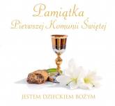 Pamiątka Pierwszej Komunii Świętej Jestem dzieckiem Bożym - Jaskuła Joanna, Idaszak Anna | mała okładka