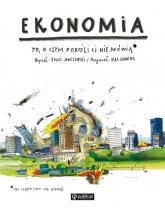 Ekonomia. To, o czym dorośli Ci nie mówią - Boguś Janiszewski | mała okładka