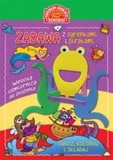 Zabawa z syrenkami i piratami Książka z zabawką do składania -  | mała okładka