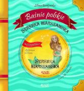 Baśnie polskie Syrenka warszawska + CD - Liliana Bardijewska | mała okładka
