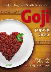 Goji jagody życia Odporność, witalność, długowieczność - Baginski Boido J., Sharamon Shalila   mała okładka