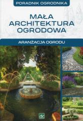 Mała architektura ogrodowa - Michał Mazik | mała okładka