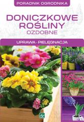 Doniczkowe rośliny ozdobne Uprawa, pielęgnacja - Michał Mazik | mała okładka