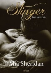 Stinger Żądło namiętności - Mia Sheridan | mała okładka