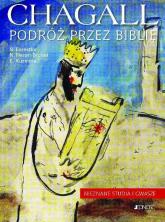 Chagall Podróż przez Biblię Nieznane studia i gwasze - Forestier Silvie, Hazan-Brunet Nathalie, Kuzmina Evgenia | mała okładka