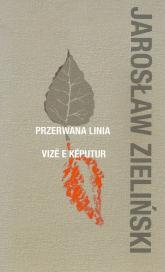 Przerwana linia - Jarosław Zieliński   mała okładka