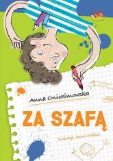 Za szafą - Anna Onichimowska | mała okładka