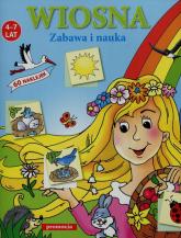 Wiosna Zabawa i nauka 60 naklejek 4-7 lat - Teresa Warzecha | mała okładka