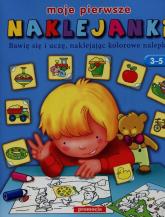 Moje pierwsze naklejanki Naklejanki Bawię się i uczę, naklejając kolorowe nalepki - Mariola Langowska-Bałys | mała okładka