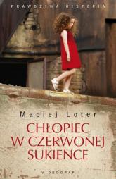 Chłopiec w czerwonej sukience - Maciej Loter | mała okładka