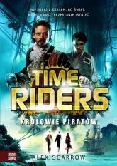 Time Riders Tom 7 Królowie piratów - Alex Scarrow | mała okładka