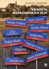 Książęta warszawskich ulic - Andrzej Zieliński | mała okładka