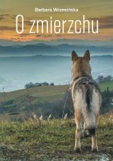 O zmierzchu - Barbara Wrzesińska | mała okładka