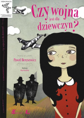 Czy wojna jest dla dziewczyn - Paweł Beręsewicz | mała okładka