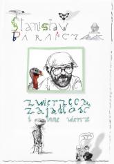 Zwierzęca zajadłość i inne wiersze - Stanisław Barańczak | mała okładka