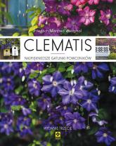Clematis. Najpiękniejsze gatunki powojniaków - Westpal Friedrich Manfred | mała okładka