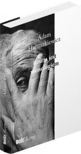 Reszta jest monologiem - Hanuszkiewicz Adam, Dymna Renata | mała okładka