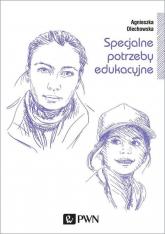 Specjalne potrzeby edukacyjne - Agnieszka Olechowska | mała okładka