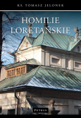 Homilie Loretańskie Tom 5 - Tomasz Jelonek | mała okładka