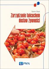 Zarządzanie łańcuchem dostaw żywności - Samir Dani | mała okładka