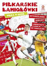 PZPN Piłkarskie łamigłówki Piłka w grze książka z nalepkami -  | mała okładka