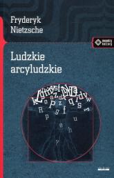 Ludzkie arcyludzkie - Fryderyk Nietzsche | mała okładka
