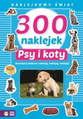 300 naklejek Psy i koty Naklejkowy świat -  | mała okładka