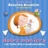 Dobre maniery nie tylko dla przedszkolaków - Joanna Krzyżanek | mała okładka