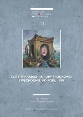Miscellanea Posttotalitariana Wratislaviensia 3/2015 Elity w krajach Europy Środkowej i Wschodniej po roku 1989 -  | mała okładka
