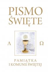 Pismo Święte Starego i Nowego Testamentu Kremowe Pamiątka I Komunii Świętej - Kazimierz Romaniuk   mała okładka