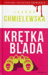 Krętka blada - Joanna Chmielewska | mała okładka