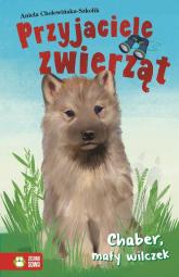 Przyjaciele zwierząt Chaber mały wilczek - Aniela Cholewińska-Szkolik   mała okładka