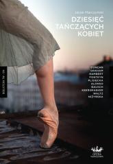 Dziesięć tańczących kobiet - Jacek Marczyński | mała okładka