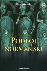 Podbój normański - Marc Morris | mała okładka