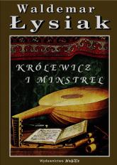Królewicz i Minstrel - Waldemar Łysiak | mała okładka